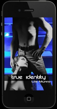 True Identity by Lila Munro