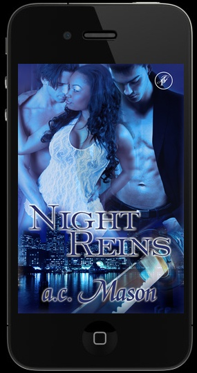 Night Reins by A.C. Mason