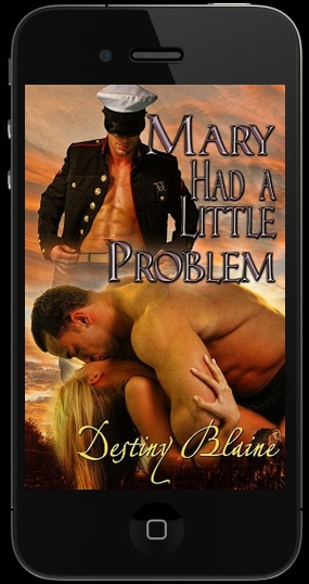 Mary Had A Little Problem by Destiny Blaine